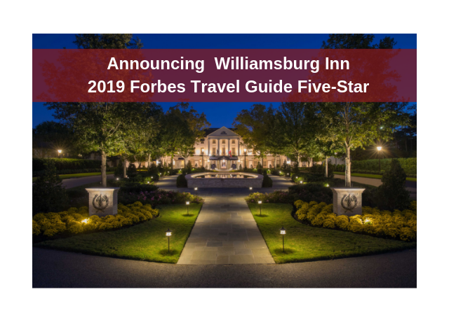 Williamsburg Inn 2019 Forbes Travel Guide Five-Star