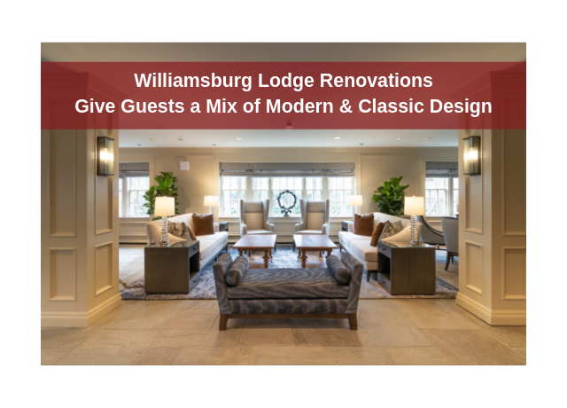 Lobby of the Williamsburg Lodge/Reno Banner
